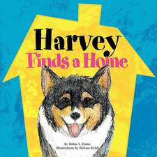 Harvey Finds a Home