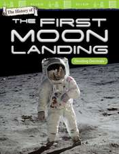 The History of the First Moon Landing: Dividing Decimals (Grade 5)