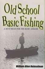 Old School Basic Fishing
