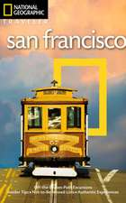 National Geographic Traveler: San Francisco, 4th Edition