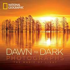 National Geographic Dawn to Dark Photographs
