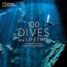 100 Dives of a Lifetime