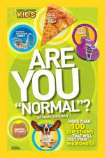 "Are You ""Normal""?:  More Than 100 Questions That Will Test Your Weirdness"