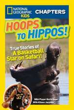Hoops to Hippos!:  True Stories of a Basketball Star on Safari