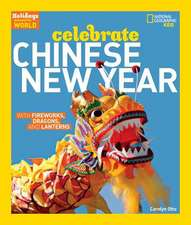Holidays Around the World:  With Fireworks, Dragons, and Lanterns