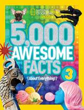 5,000 Awesome Facts 3 (about Everything!):  Giraffes