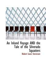 An Inland Voyage and the Tale of the Silverado Squatters