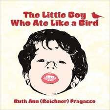 The Little Boy Who Ate Like a Bird