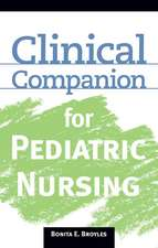 Clinical Companion for Pediatric Nursing