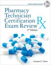 Pharmacy Technician Certification Exam Review [With CDROM]:  Identification, Fabrication, Utilization