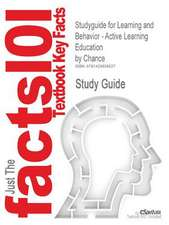 Studyguide for Learning and Behavior - Active Learning Education by Chance, ISBN 9780495095644