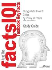 Studyguide for Power & Choice by Shively, W. Phillips, ISBN 9780073379036