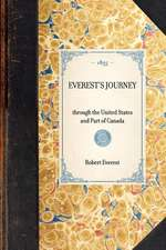 Everest's Journey:  Through the United States and Part of Canada