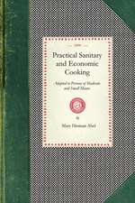 Practical Sanitary and Economic Cooking