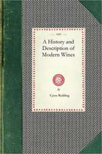 History and Description of Modern Wines