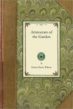 Aristocrats of the Garden
