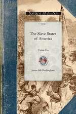 Slave States of America Vol 2:  Volume Two