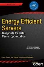 Energy Efficient Servers: Blueprints for Data Center Optimization