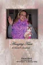 Amazing Trace - A Sister's Journal