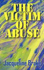The Victim of Abuse