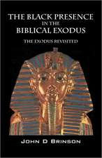 The Black Presence in the Biblical Exodus:  The Exodus Revisited