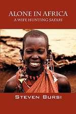 Alone in Africa:  A Wife Hunting Safari