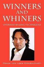Winners and Whiners
