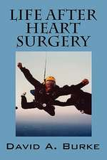 Life After Heart Surgery