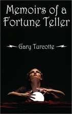 Memoirs of a Fortune Teller