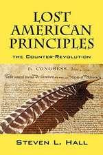 Lost American Principles:  The Counter-Revolution