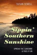 Sippin' Southern Sunshine: Spread the Sunshine & Pass it On