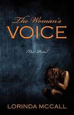 The Woman's Voice: {Our Pain}