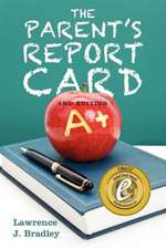 The Parent's Report Card:  2nd Edition