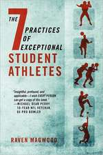 The 7 Practices of Exceptional Student Athletes