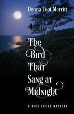 The Bird That Sang at Midnight: A Nice Little Mystery