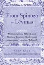 From Spinoza to Levinas:  Hermeneutical, Ethical, and Political Issues in Modern and Contemporary Jewish Philosophy. Edited by Yudit Kornberg Gr