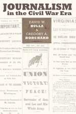 Journalism in the Civil War Era