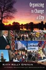 Organizing to Change a City
