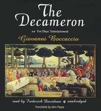 The Decameron:  Or Ten Days' Entertainment