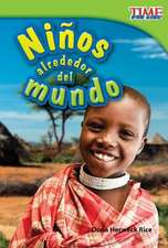 Ninos Alrededor del Mundo = Kids Around the World
