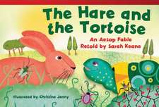 The Hare and the Tortoise (Early Fluent Plus):  An Aesop Fable Retold by Sarah Keane