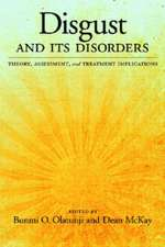 Disgust and Its Disorders:  Theory, Assessment, and Treatment Implications