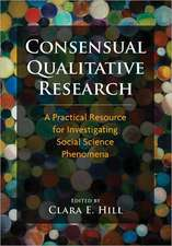Consensual Qualitative Research:  A Practical Resource for Investigating Social Science Phenomena