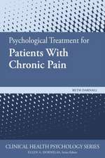 Psychological Treatment for Patients with Chronic Pain