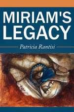 Miriam's Legacy
