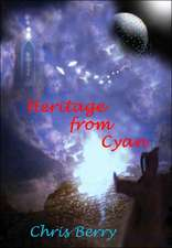 Heritage from Cyan