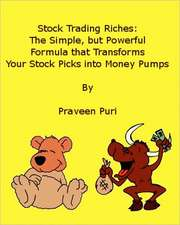 Stock Trading Riches