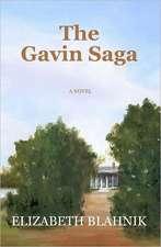 The Gavin Saga