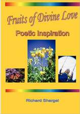 Fruits of Divine Love