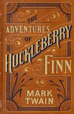 The Adventures of Huckleberry Finn: Letherbound. Ediţie de colecţie